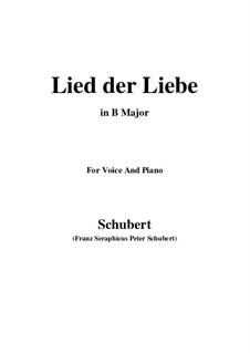 Lied der Liebe (Song of Love), D.109: B Major by Franz Schubert