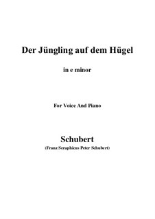 Der Jüngling auf dem Hügel (The Youth on the Hill), D.702 Op.8 No.1: For voice and piano (e minor) by Franz Schubert