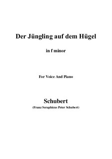 Der Jüngling auf dem Hügel (The Youth on the Hill), D.702 Op.8 No.1: For voice and piano (f minor) by Franz Schubert