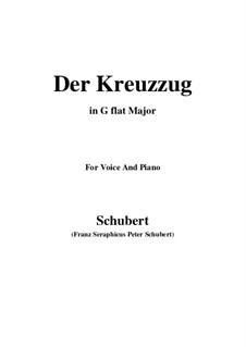 Der Kreuzzug (The Crusade), D.932: For voice and piano (G flat Major) by Franz Schubert