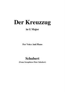 Der Kreuzzug (The Crusade), D.932: For voice and piano (G Major) by Franz Schubert