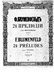 Twenty Four Preludes, Op.17: Preludes No.19-24 by Felix Blumenfeld