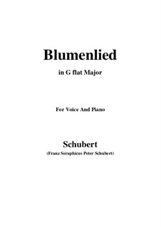 Blumenlied (Flower Song), D.431: G flat Major by Franz Schubert