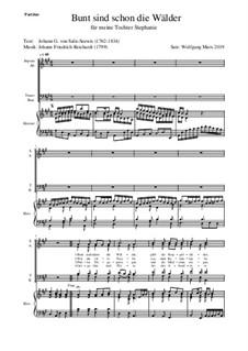Bunt sind schon die Wälder (Woods in autumn colours): For choir by Johann Friedrich Reichardt