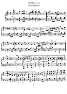 The Diplomat. March: For piano by John Philip Sousa