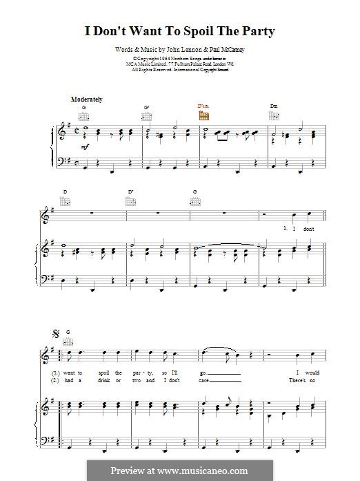 I Don't Want To Spoil the Party (The Beatles): For voice and piano (or guitar) by John Lennon, Paul McCartney