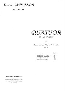 Piano Quartet in A Major, Op.30: Arrangement for piano by Ernest Chausson