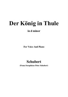 Der König in Thule (The King in Thule), D.367 Op.5 No.5: For voice and piano (d minor) by Franz Schubert