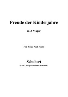 Freude der Kinderjahre (Joy of Childhood), D.455: A Major by Franz Schubert