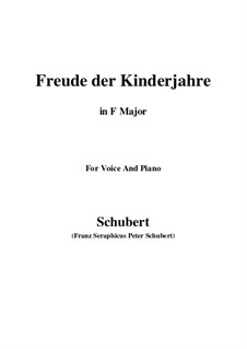 Freude der Kinderjahre (Joy of Childhood), D.455: F Major by Franz Schubert