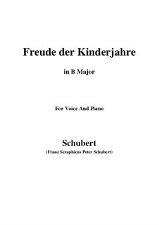 Freude der Kinderjahre (Joy of Childhood), D.455: B Major by Franz Schubert