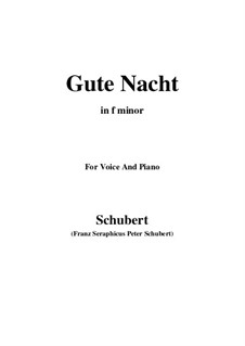 No.1 Gute Nacht (Good Night): For voice and piano (f minor) by Franz Schubert