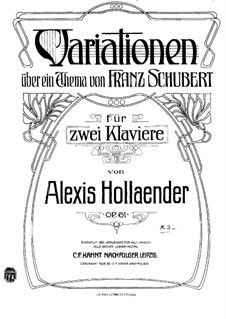Variations on Theme by F. Schubert, Op.61: Variations on Theme by F. Schubert by Alexis Hollaender