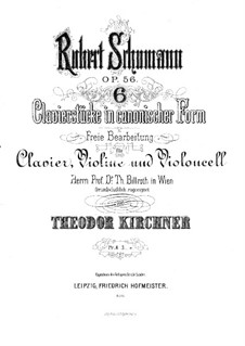 Studies in the Form of Canons, Op.56: For piano trio – violin part by Robert Schumann