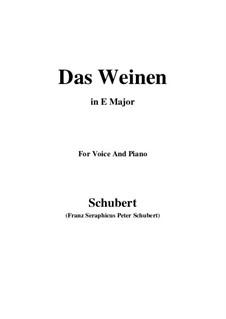 Das Weinen (Weeping), D.926 Op.106 No.2: For voice and piano (E Major) by Franz Schubert