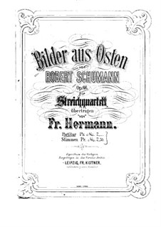 Pictures from the East, Op.66: For string quartet by Robert Schumann