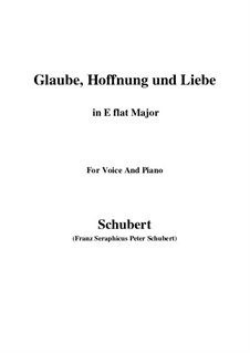 Glaube, Hoffnung und Liebe (Faith, Hope and Love), D.955 Op.97: For voice and piano (E flat Major) by Franz Schubert