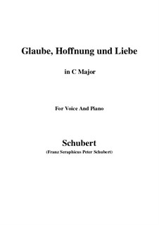 Glaube, Hoffnung und Liebe (Faith, Hope and Love), D.955 Op.97: For voice and piano (C sharp Major) by Franz Schubert