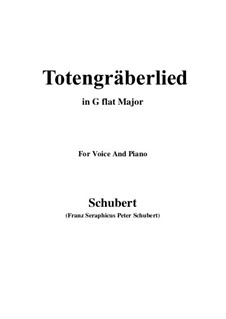 Totengräberlied (Gravedigger's Song), D.44: G flat Major by Franz Schubert