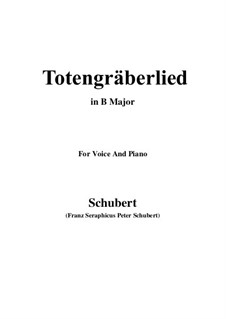 Totengräberlied (Gravedigger's Song), D.44: B Major by Franz Schubert