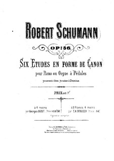 Studies in the Form of Canons, Op.56: For two pianos four hands – piano I part by Robert Schumann