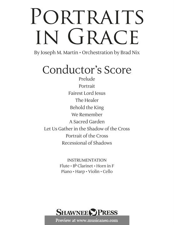 Portraits in Grace - Full Score: Portraits in Grace - Full Score by Joseph M. Martin