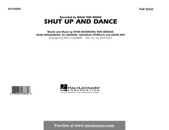 Shut Up and Dance (Walk the Moon): Conductor score (full score) by Matt Conaway by Nicholas Petricca, Ryan McMahon, Eli Maiman, Ben Berger, Sean Waugaman