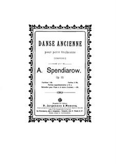 Danse Ancienne, Op.12: Danse Ancienne by Alexander Spendiarov