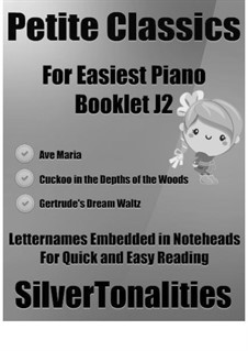 Petite Classics for Easiest Piano Booklet J2: Petite Classics for Easiest Piano Booklet J2 by Franz Schubert, Camille Saint-Saëns, Ludwig van Beethoven