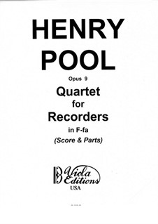 Quartet for Recorders, Op.9: Parts by Henry Pool
