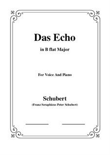 Das Echo (The Echo), D.868 Op.130: For voice and piano (B flat Major) by Franz Schubert