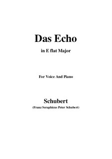 Das Echo (The Echo), D.868 Op.130: For voice and piano (E flat Major) by Franz Schubert