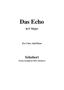 Das Echo (The Echo), D.868 Op.130: For voice and piano (F Major) by Franz Schubert