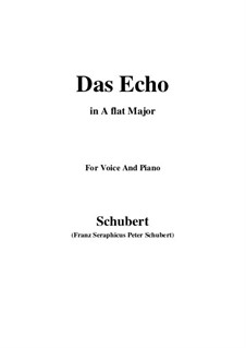 Das Echo (The Echo), D.868 Op.130: For voice and piano (A flat Major) by Franz Schubert