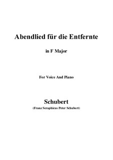 Abendlied für die Entfernte (Evening Song for the Distant Beloved), D.856 Op.88 No.1: For voice and piano (F Major) by Franz Schubert