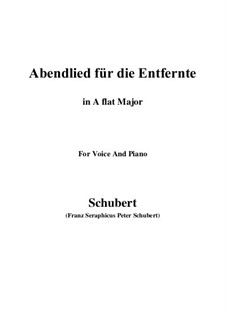 Abendlied für die Entfernte (Evening Song for the Distant Beloved), D.856 Op.88 No.1: For voice and piano (A flat Major) by Franz Schubert