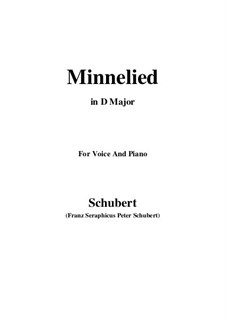 Minnelied, D.429: For voice and piano (D Major) by Franz Schubert