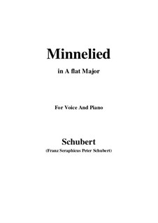 Minnelied, D.429: For voice and piano (A flat Major) by Franz Schubert