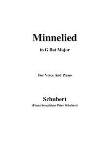 Minnelied, D.429: For voice and piano (G flat Major) by Franz Schubert