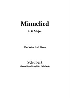 Minnelied, D.429: For voice and piano (G Major) by Franz Schubert