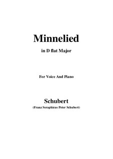 Minnelied, D.429: For voice and piano (D flat Major) by Franz Schubert