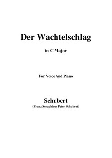 Der Wachtelschlag (Song of the Quail), D.742 Op.68: For voice and piano (C Major) by Franz Schubert