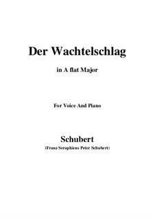 Der Wachtelschlag (Song of the Quail), D.742 Op.68: For voice and piano (A flat Major) by Franz Schubert