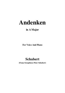 Andenken (Remembrance), D.99: For voice and piano (A Major) by Franz Schubert