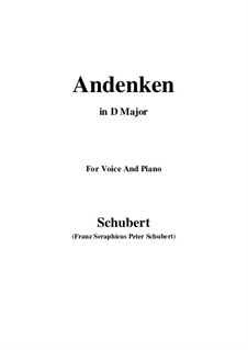 Andenken (Remembrance), D.99: For voice and piano (D Major) by Franz Schubert