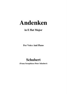 Andenken (Remembrance), D.99: For voice and piano (E flat Major) by Franz Schubert