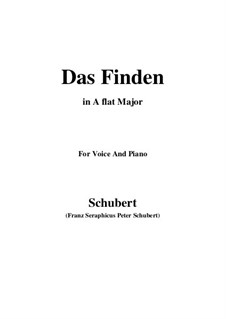 Das Finden (The Find), D.219: For voice and piano (A flat Major) by Franz Schubert