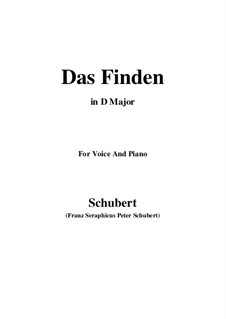 Das Finden (The Find), D.219: For voice and piano (D Major) by Franz Schubert