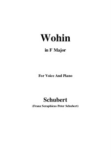 No.2 Wohin (Where to): For voice and piano (F Major) by Franz Schubert