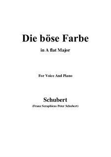No.17 Die böse Farbe (The Evil Colour): For voice and piano (A flat Major) by Franz Schubert